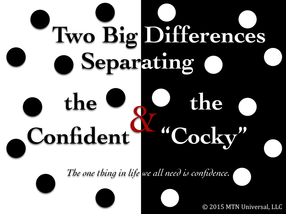 "Two-Big-Differences-Separating-the-Confident-and-the-""Cocky"".001.jpg"