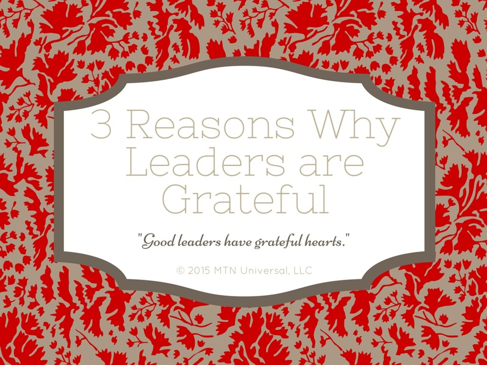 3-Reasons-Why-Leaders-are-Grateful.jpg