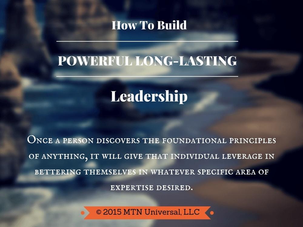 How-To-Build-Powerful-Long-Lasting-Leadership.jpg