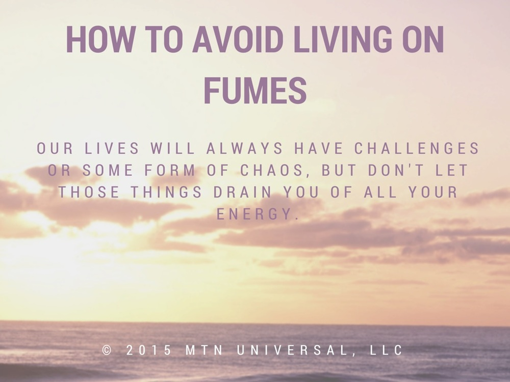 How-to-Avoid-Living-on-Fumes.jpg