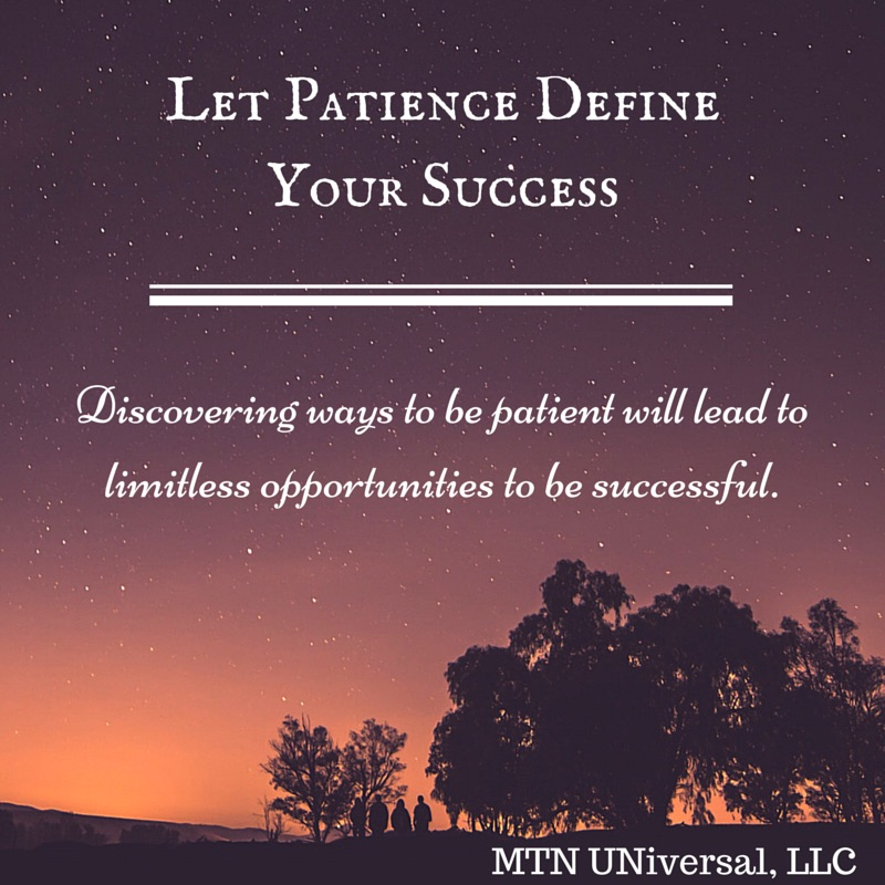 Let-Patience-Define-Your-Success.jpg