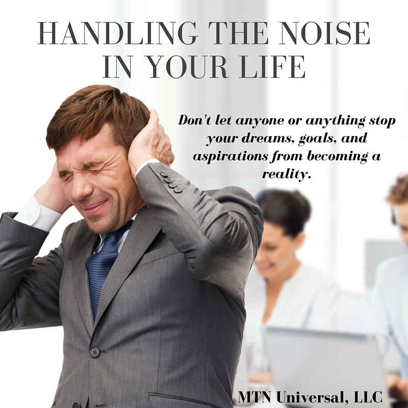 HANDLING-THE-NOISE-IN-YOUR-LIFE.jpg