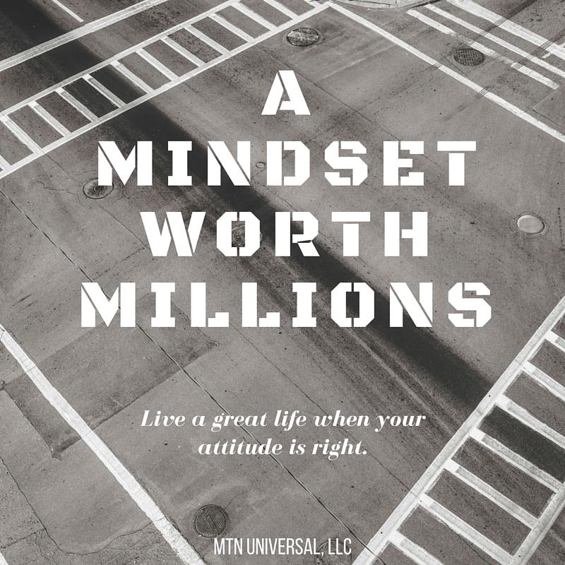 A-MINDSET-WORTH-MILLIONS.jpg