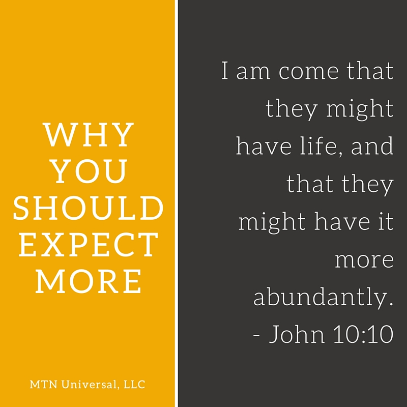 WHY-YOU-SHOULD-EXPECT-MORE.jpg