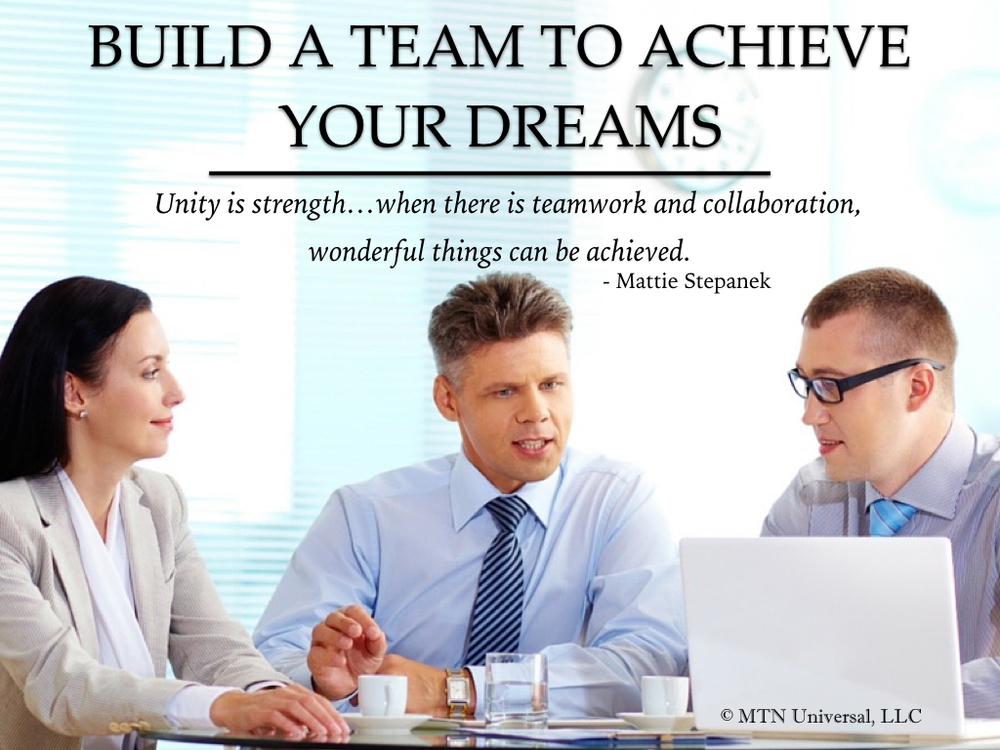 BUILD-A-TEAM-TO-ACHIEVE-YOUR-DREAMS.001.jpeg