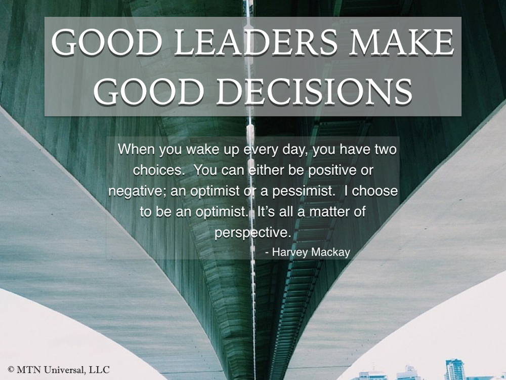 GOOD-LEADERS-MAKE-GOOD-CHOICES.001.jpeg