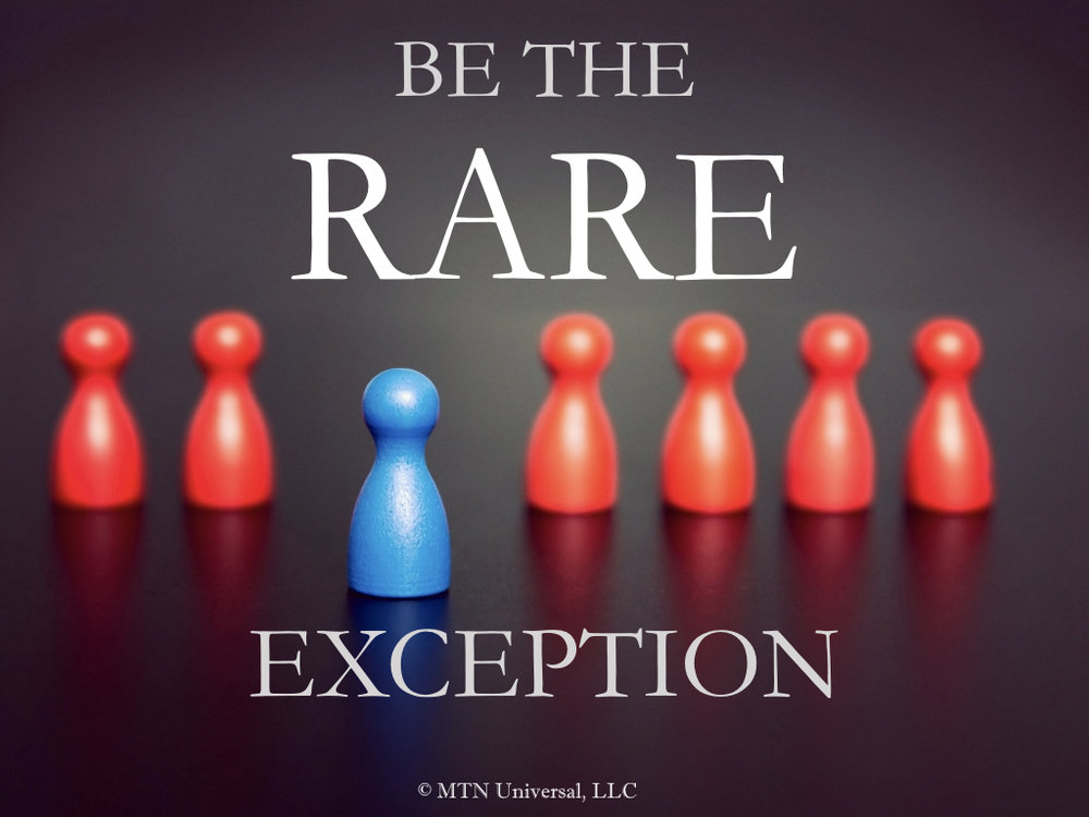 BE THE RARE EXCEPTION.001.jpeg