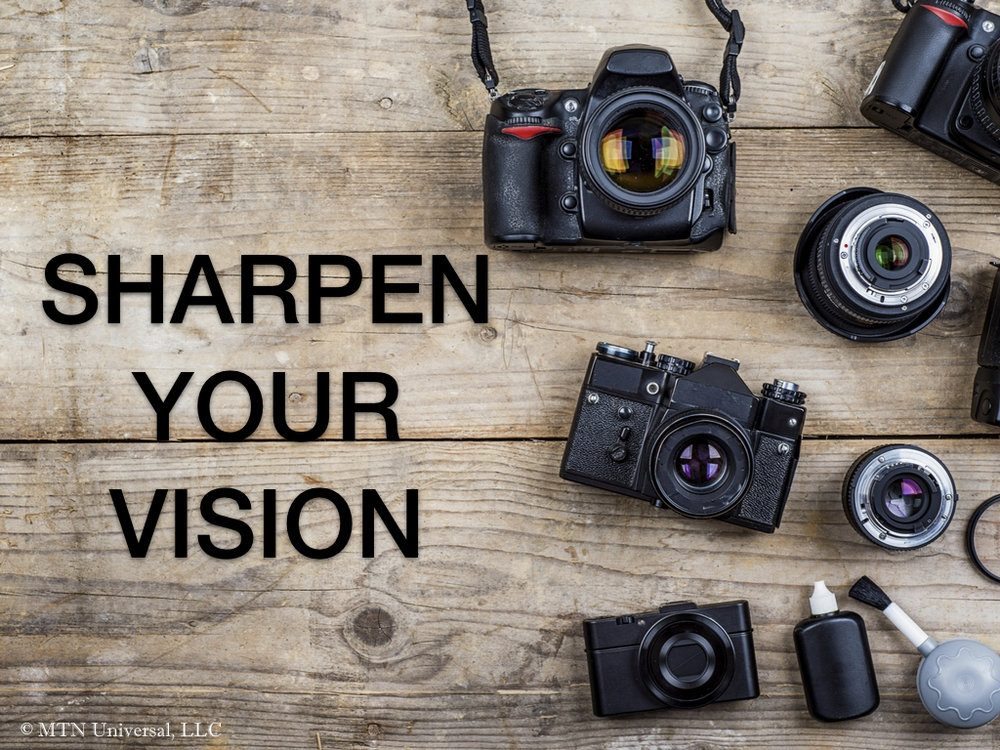 SHARPEN YOUR VISION.001.jpeg