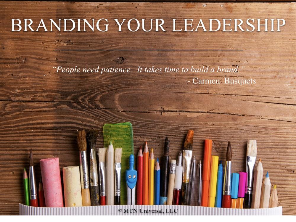 BRANDING YOUR LEADERSHIP.001.jpeg