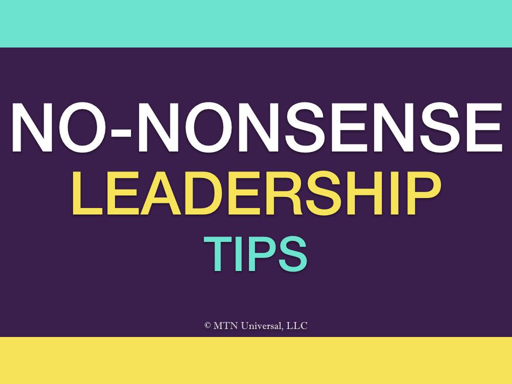 NO-NONSENSE LEADERSHIP TIPS.001.jpeg