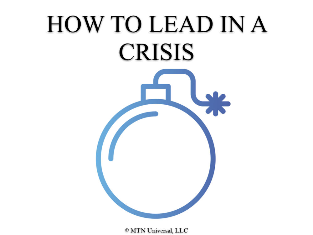 HOW TO LEAD IN A CRISIS .001.jpeg