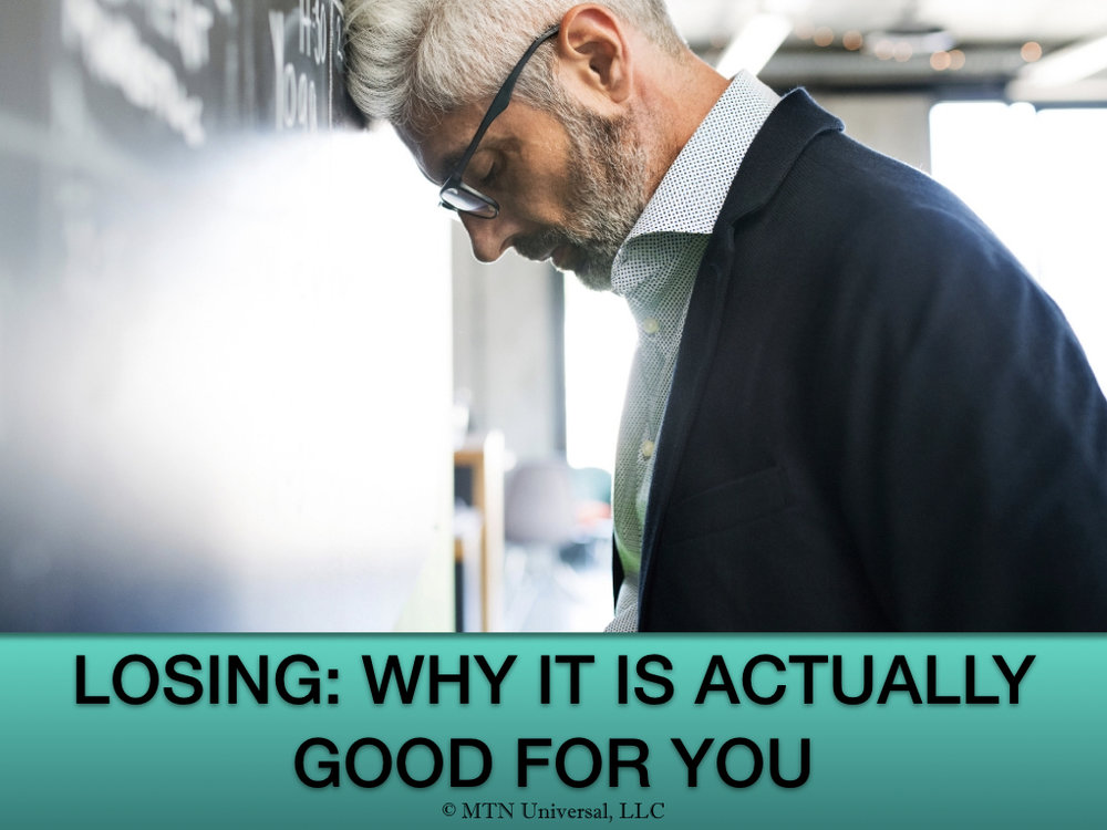 LOSING- WHY IT IS ACTUALLY GOOD FOR YOU.001.jpeg