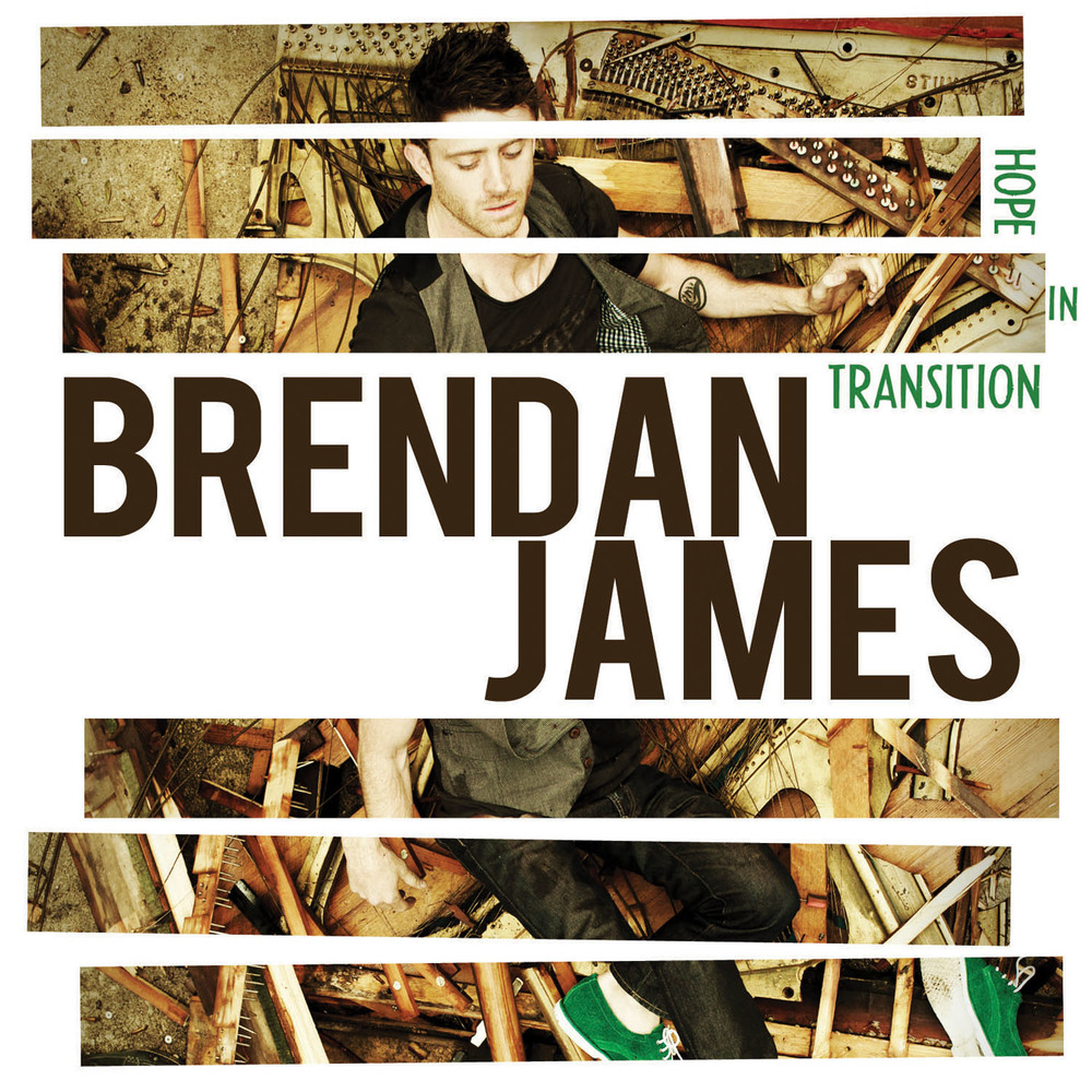 Brendan James - Hope In Transition