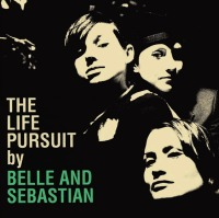 THE LIFE PURSUIT BELLE AND SEBASTIAN
