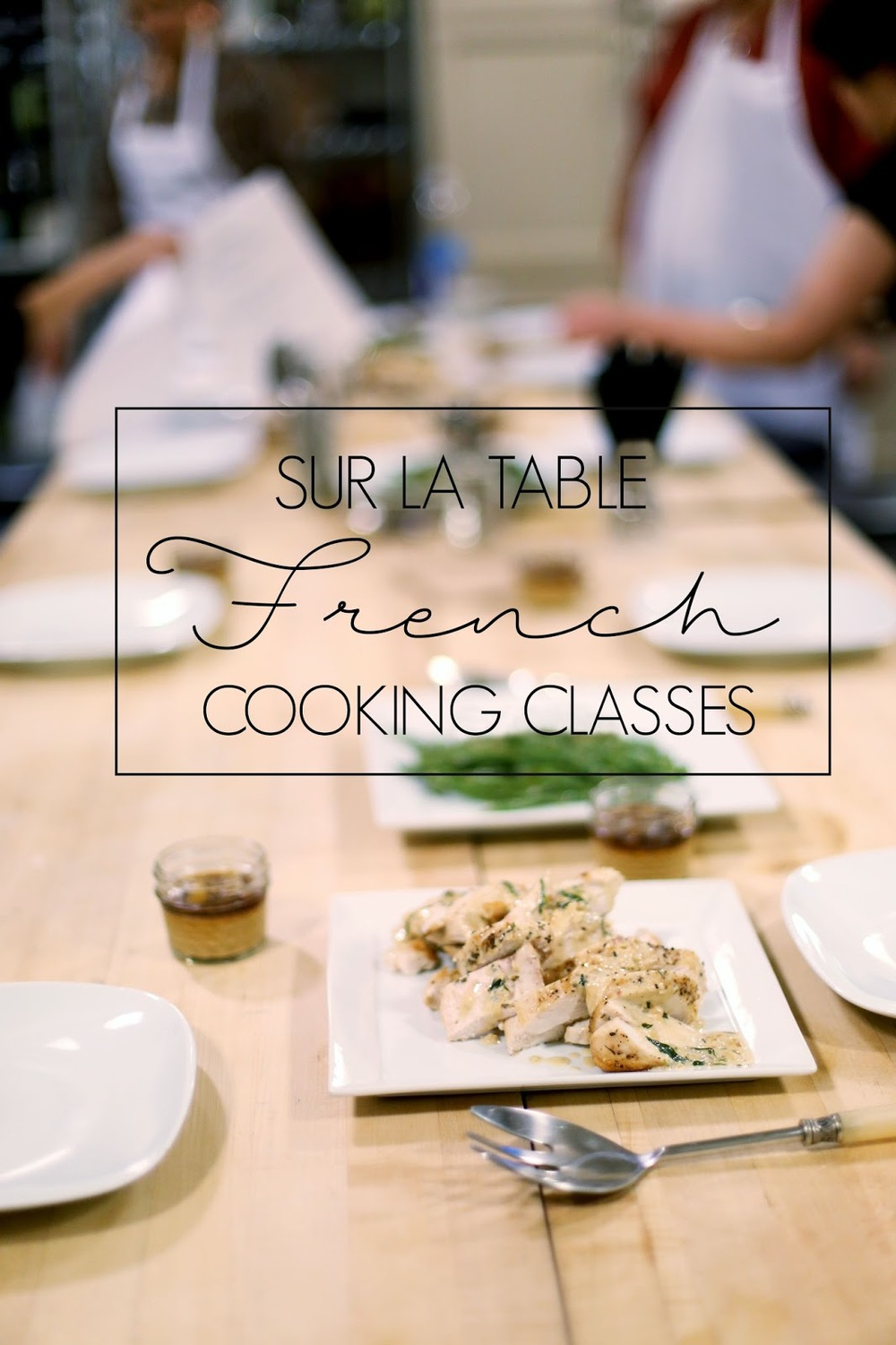 French Cooking Classes At Sur La Table