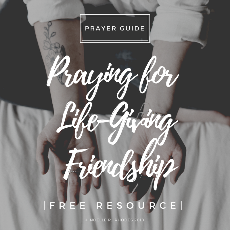 Praying for Life-Giving Friendship.png