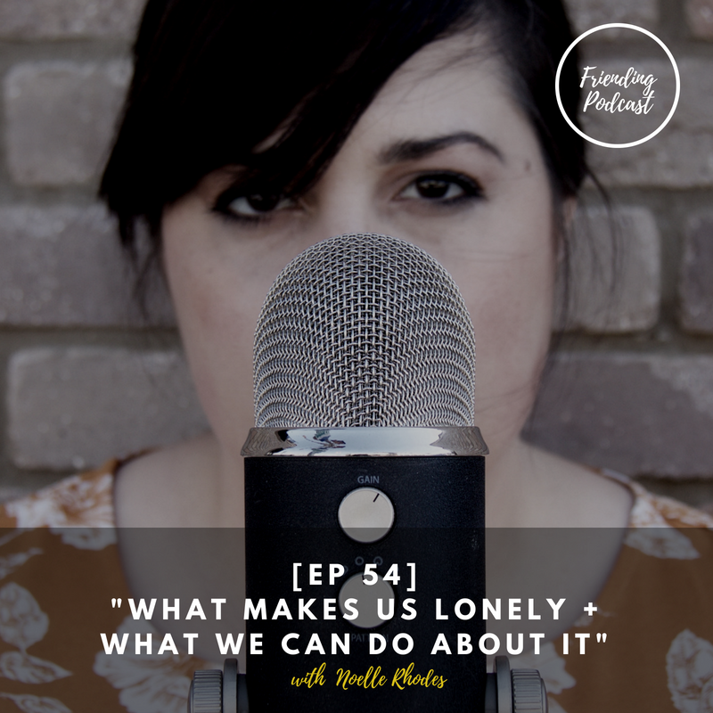 Sq. Audiogram_ [EP 54] %22WHAT MAKES US LONELY + WHAT WE CAN DO ABOUT IT%22.png