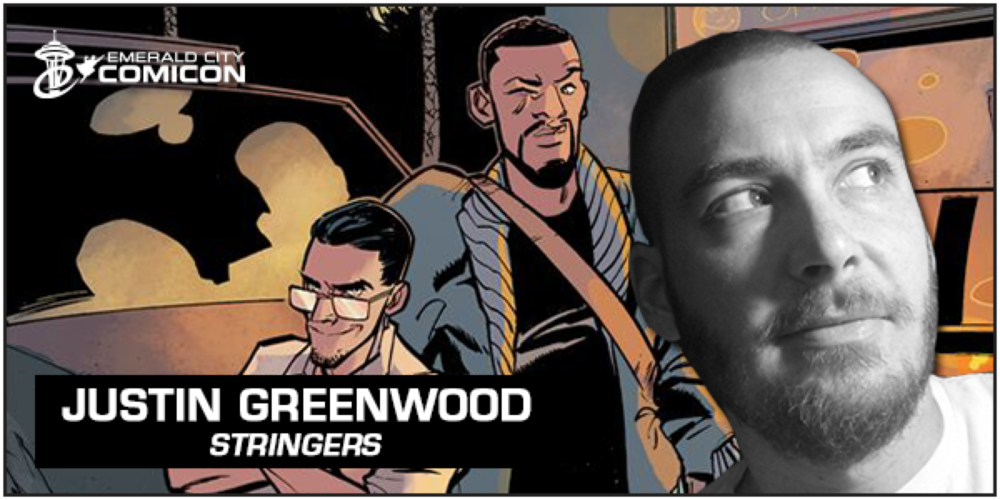 emeraldcitycomicon: Justin Greenwood, known for his work on Stringers and The Fuse, joins us at #ECCC: http://bit.ly/1lYpop2 Super hype to be returning to Seattle in April! If you love comics, this show is not to be missed.