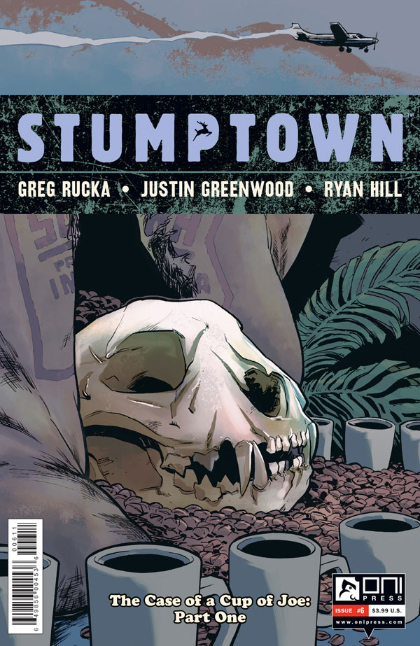 "ruckawriter :       STUMPTOWN   FOC for issue 6 is Monday May 25th — Diamond Code: APR151629. Art by  justingreenwood , colors by Ryan Hill, words by some jerk named Rucka.  This is Part One of ""The Case of the Cup O' Joe,"" wherein Dex learns that there are people in Portland who will quite literally kill for a cup of coffee….  We also get to meet younger sister, Fuji Cassandra Parios.  Please consider pre-ordering if you plan to pick this up — it *really* helps us!"