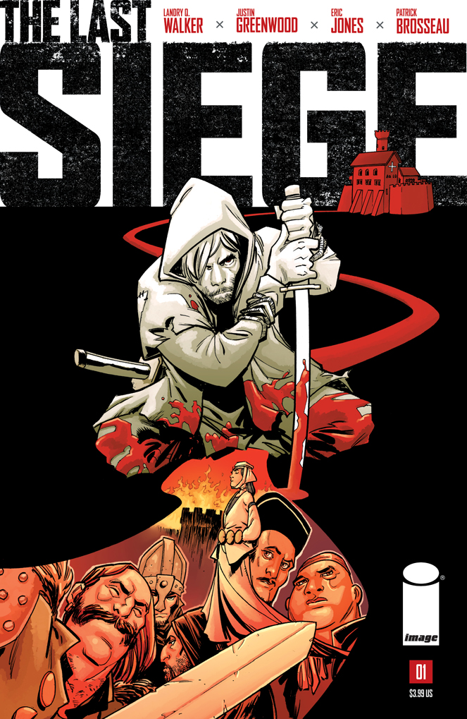 THE LAST SIEGE #1 Main Cover by Justin Greenwood and Jordan Boyd