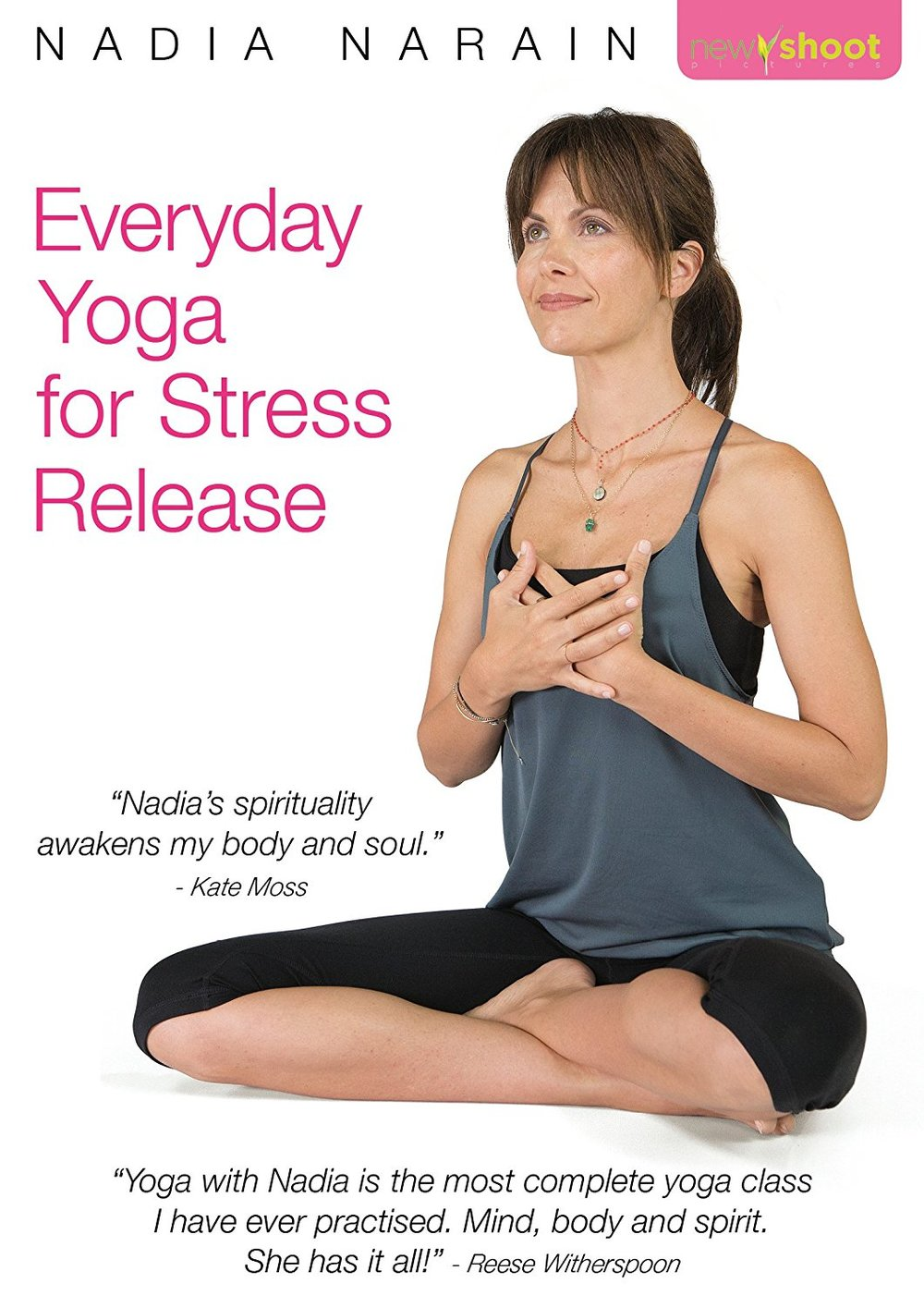 Everyday Yoga for stress release by Nadia Narain