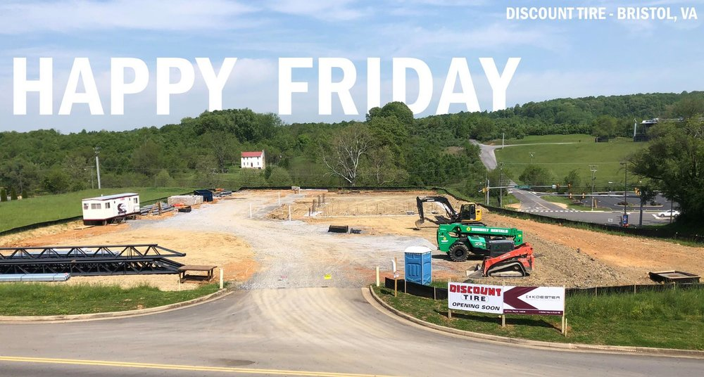 May 18, 2018   Happy Friday from the future home of  Discount Tire  in Bristol, Virginia! Even though we had two inches of rain this week, we pushed through, poured building footings, and graded the site. We've got one of our newest superintendents on site in Bristol, and he's doing an excellent job of keeping us on track!