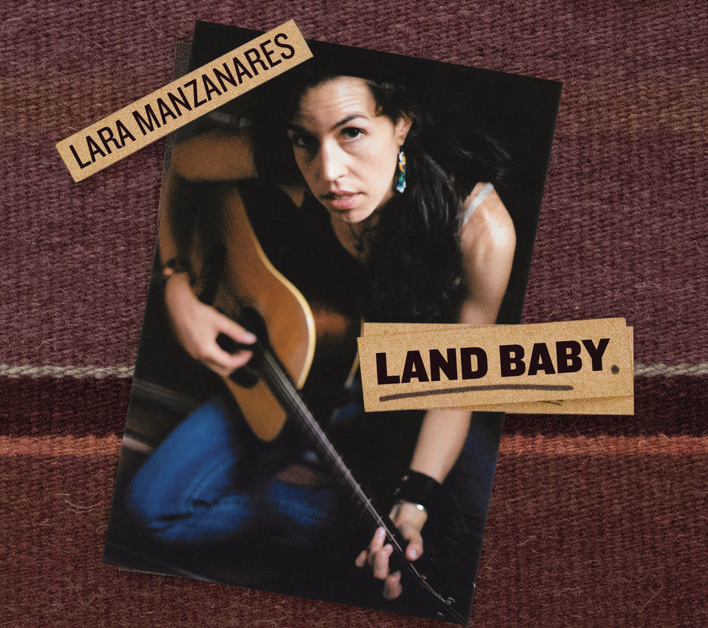 Land Baby is available on iTunes or at  https://store.cdbaby.com/cd/laramanzanares