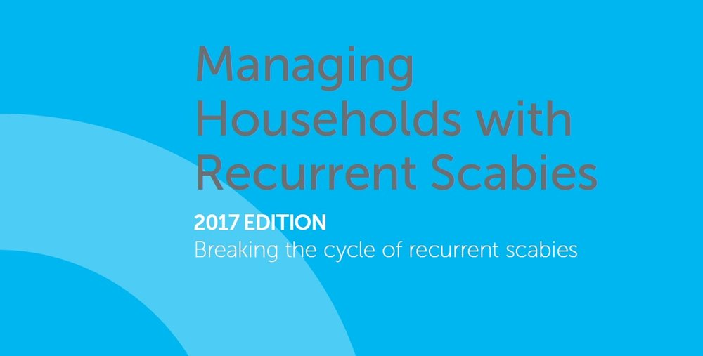 'Managing households with Recurrent Scabies' (2017)