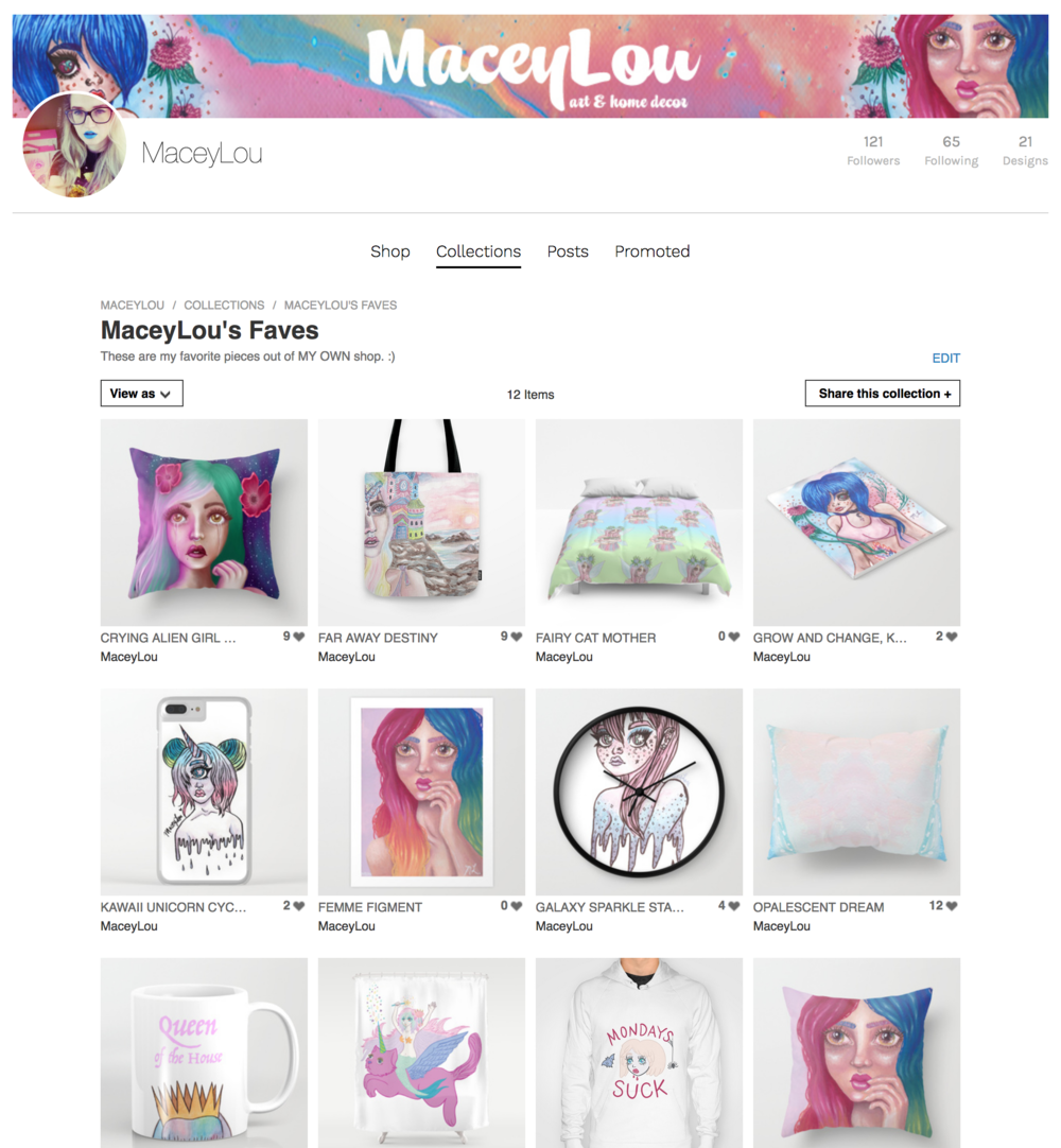 *Click the screenshot above to look through my society6 shop. Future built-in maceylou.com shop full of original paintings and more coming soon!*