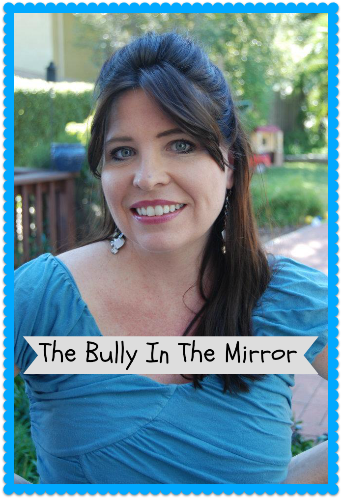 The Bully In The Mirror
