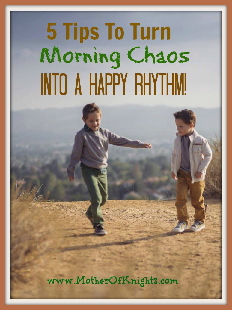 5 Tips To Turn Morning Chaos Into A Happy Rhythm!