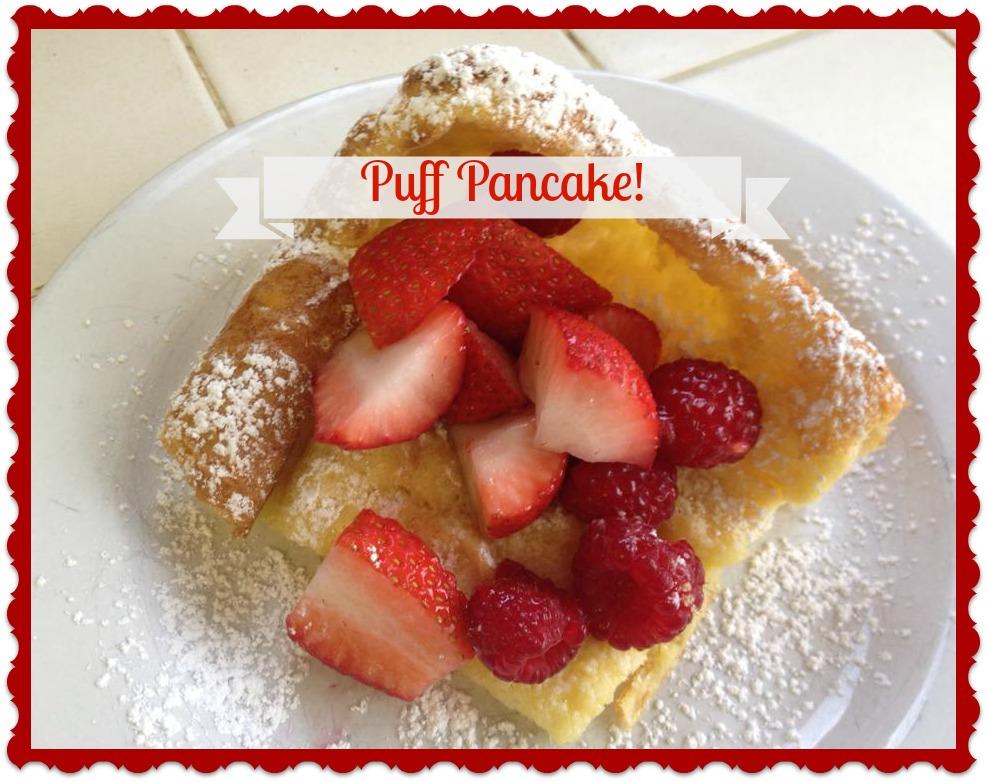Puff Pancake!