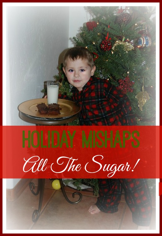 Holiday Mishaps-All The Sugar