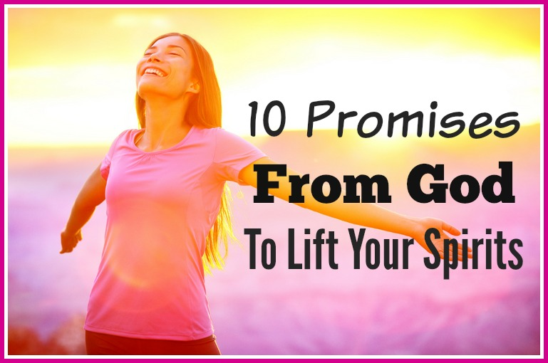 10 Promises From God To Lift Your Spirits.jpg