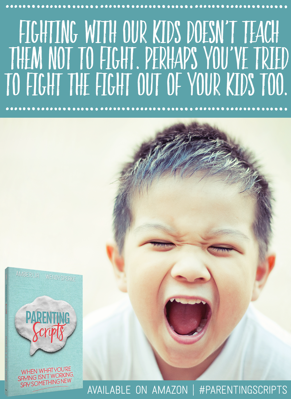 When what you're saying to your kids isn't working, say something new! Purchase your copy of Parenting Scripts today! | http://bit.ly/parenting-scripts