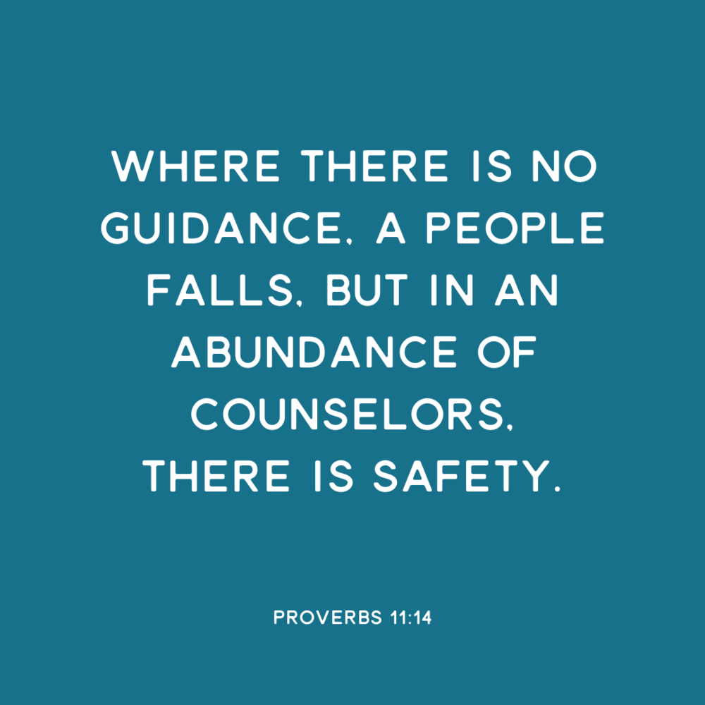 Where there is no guidance, a people falls, but in an abundance of counselors, there is safety. - Proverbs 11:14 | www.motherofknights.com