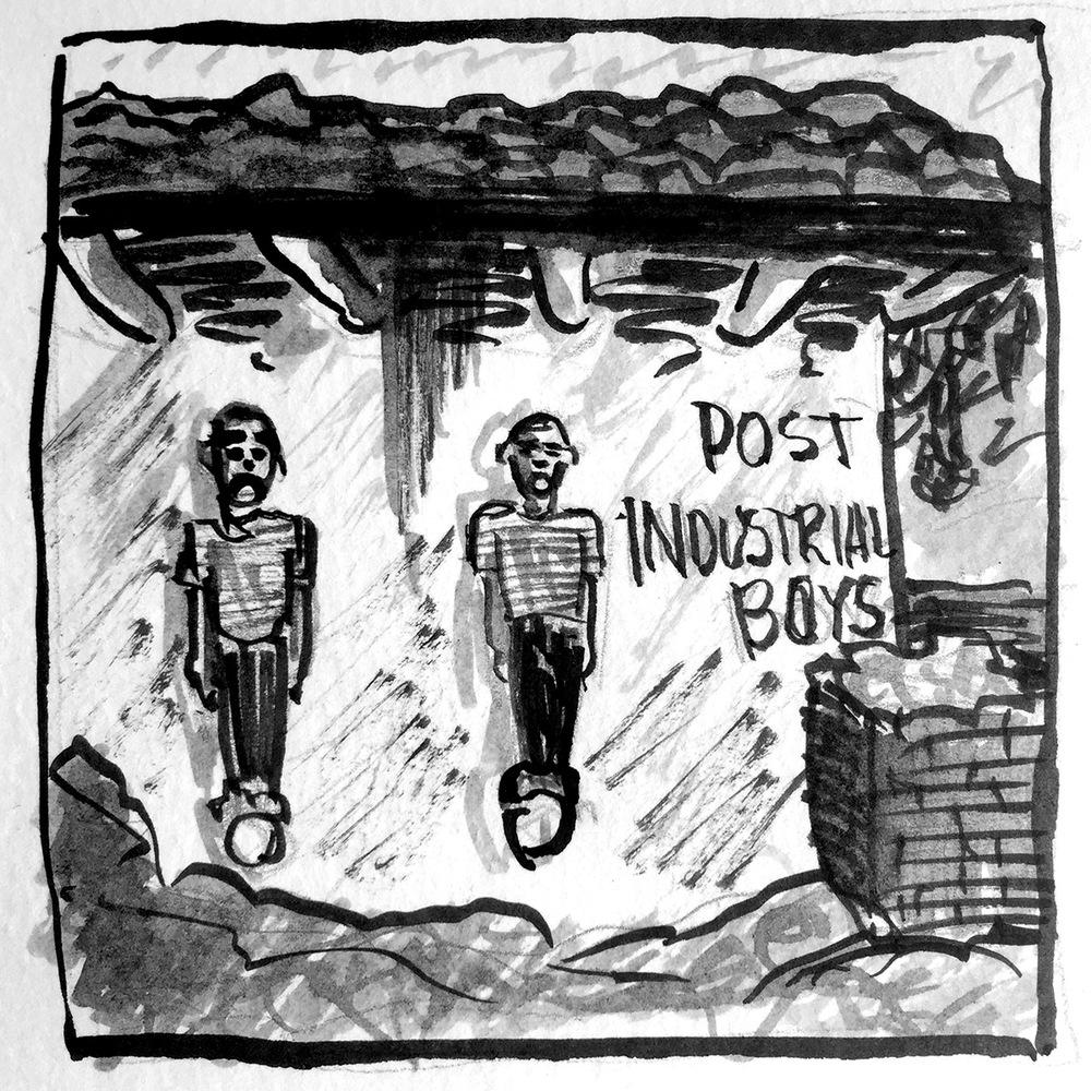 Post Industrial Boys Unintended