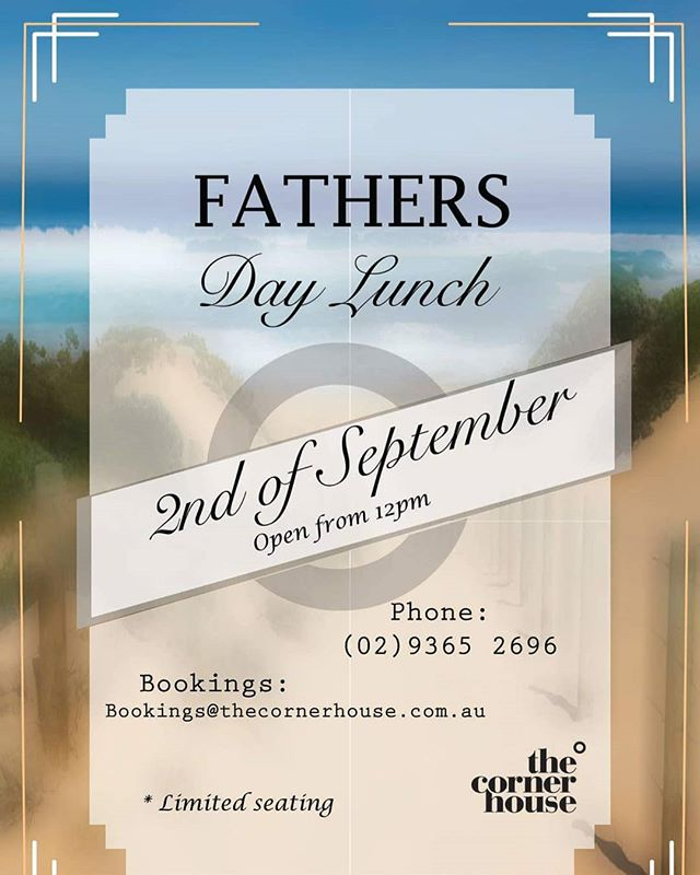 Join us at The Corner House Bondi this sunday to celebrate Fathers day.  Limited seating remains so get in early and make a booking before we fill on up.  #fathersday