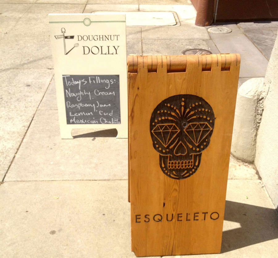 Stop in at Doughnut Dolly and Esqueleto, they are neighbors