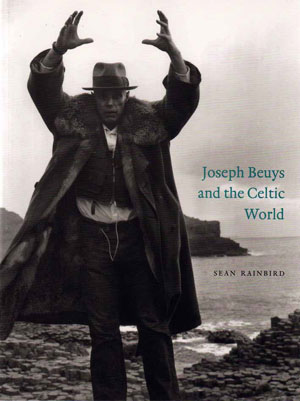 7 Joseph Beuys in the British Isles and America: EVE SULLIVAN   Mark Rosenthal, Sean Rainbird & Claudia Schmuckli  Joseph Beuys: Actions, Vitrines, Environments   The Menil Collection, Houston in association with Tate Publishing, 2005.  (distributed by Thames & Hudson in Australia)  224 pp $75.00 RRP  Sean Rainbird  Joseph Beuys and the Celtic World  Tate Publishing, 2005. (distributed by Thames & Hudson in Australia)  $39.95 RRP   8 Synaesthesia and the redemption of painting: byPRUE AHRENS