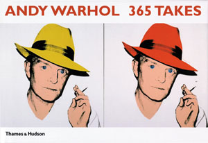 14.  Andy Warhol: 365 Takes,  reviewed by MARK HENSHAW      Andy Warhol: 365 Takes  Thames & Hudson, 2004 744pp $75.00 RRP (hardback)