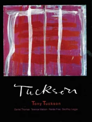 4 BOOK REVIEW:  Tony Tuckson , TIM FISHER    Tony Tuckson,  Geoffrey Legge, Renée Free, Daniel Thomas and Terence Maloon  Watters Gallery for Craftsman House, an imprint of Thames & Hudson, 2006 [new, revised and updated edition] 204 pp $80.00 RRP