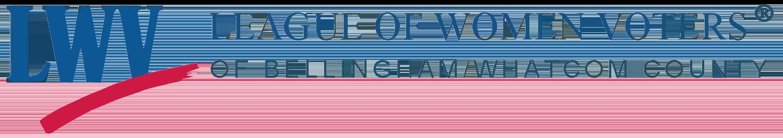 League of Women Voters® Bellingham/Whatcom County