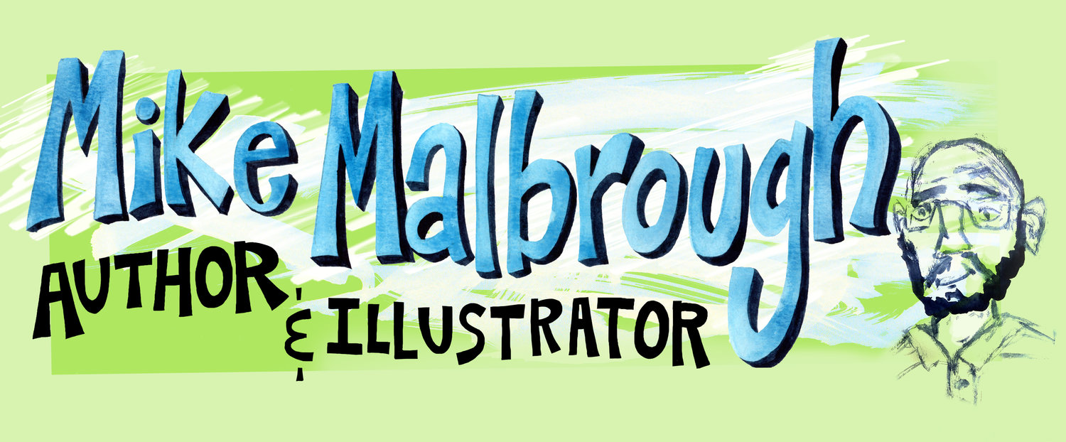 Mike Malbrough Author-Illustrator