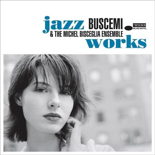 Buscemi & The Michel Bisceglia Ensemble - Jazz Works