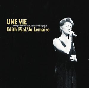 Jo Lemaire - Une Vie-Piaf (Produced by Michelino 'Michel' Bisceglia)