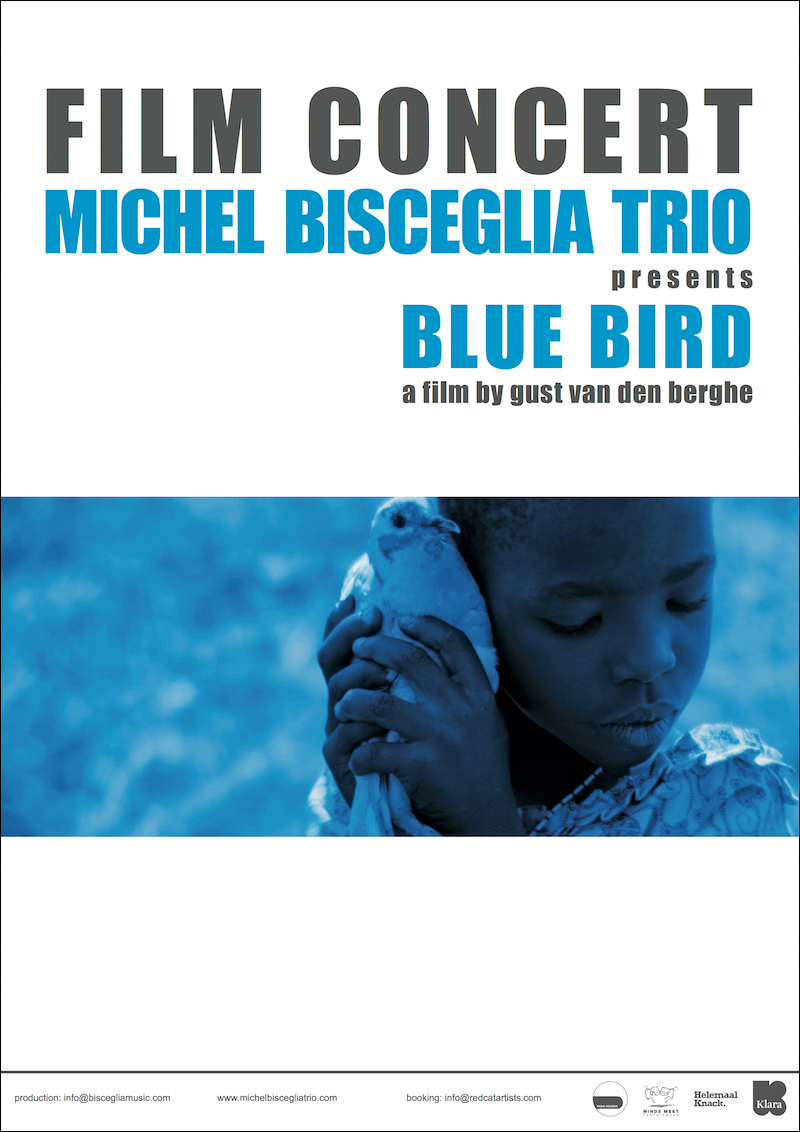 Blue Bird - Film Concert (Michelino 'Michel' Bisceglia)
