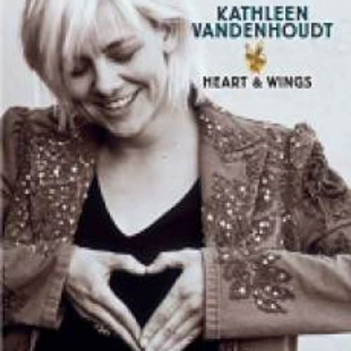 Kathleen Vandenhoudt - Heart & Wings (Produced by Michel Bisceglia)