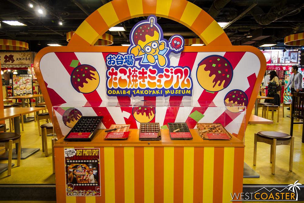 At the other end of the spectrum, there's the Odaiba Takoyaki Museum, which is really an elaborate takoyaki (fried octopus ball) food court with various exhibits on takoyaki.