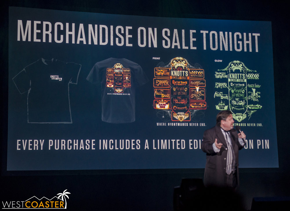 And this was the point where the highlight of the night was spoiled, as the merchandise announcement also revealed the names of the two new mazes previously unannounced--Pumpkin Eater and Dark Ride.  This year's shirt, with its glow-in-the-dark characteristic, looks cool, though!